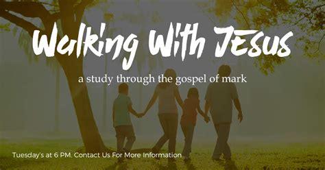 gospel  mark walking  jesus archives connect