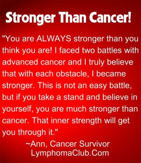 Essay On Is Stronger Than by 17 Best Images About My Favorite Inspirational Cancer Quotes On Giving Up I Will