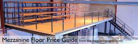 Mezzanine Floor Boards by Mezzanine Floor Cost Price Guide Mezzanine Flooring