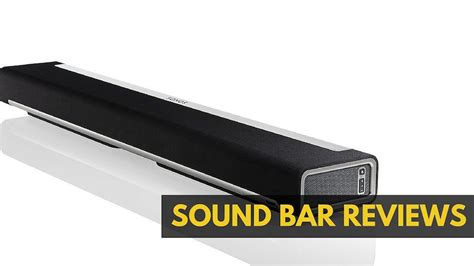 soundbar reviews best sound bars 2017