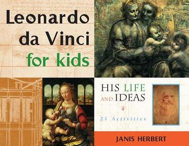 free download of leonardo da vinci biography leonardo da vinci for kids his life and ideas 21