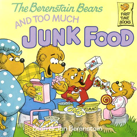 berenstain bears the berenstain bears and much junk food