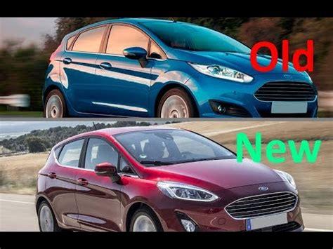 new 2018 ford fiesta titanium vs. old ford fiesta titanium