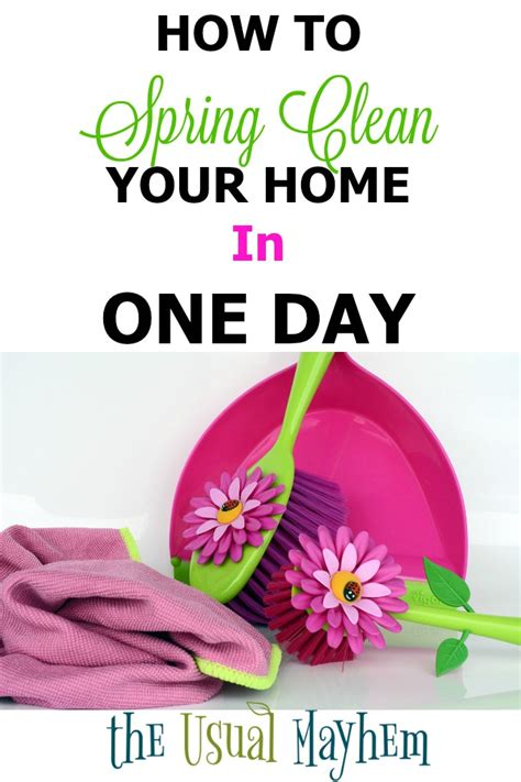 how to spring clean your house in a day how to spring clean your home in one day