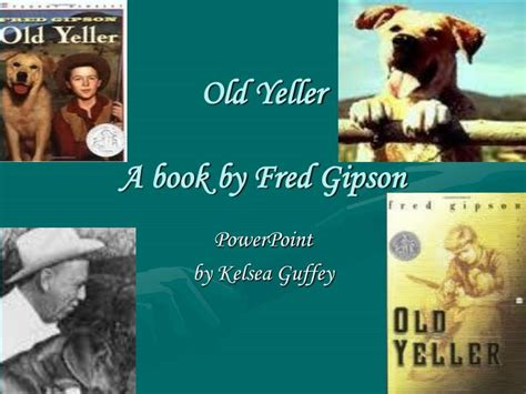 book report on yeller ppt yeller a book by fred gipson powerpoint