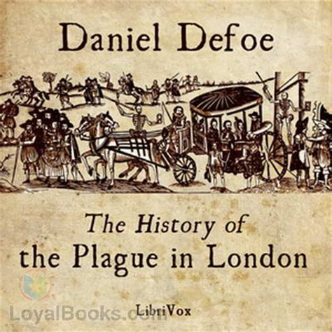 the history of the plague in by daniel defoe free
