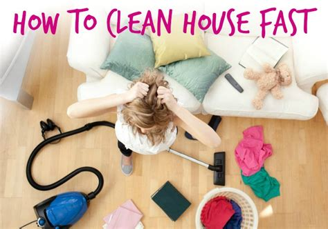 how to clean a house fast and properly house cleaning checklist how to fast clean house