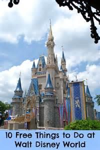 Walt Disney World 10 free things to do at walt disney world