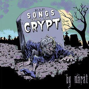 Marat Song | joels blog marat songs from the crypt