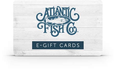 International E Gift Cards - gift cards atlantic fish company boston