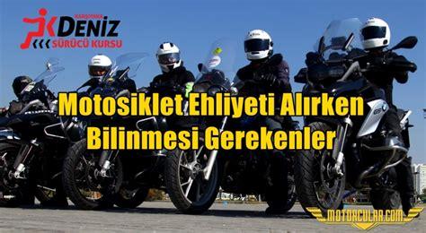 motosiklet ehliyeti alirken bilinmesi gerekenler
