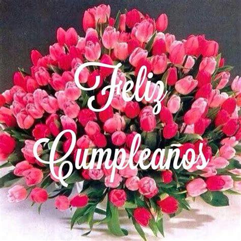 imagenes bonitas de cumpleaños con flores m 225 s de 25 ideas fant 225 sticas sobre tarjetas de feliz