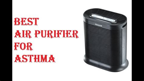 best air purifier for asthma 2019