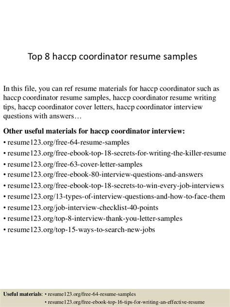 Haccp Coordinator Sle Resume by Top 8 Haccp Coordinator Resume Sles