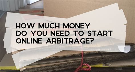 what do you need to start an online business sara may how much money do you need to start online arbitrage