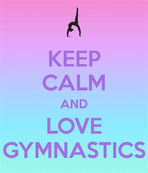 imagenes de keep calm and love gymnastics keep calm and love gymnastics poster jenny keep calm o