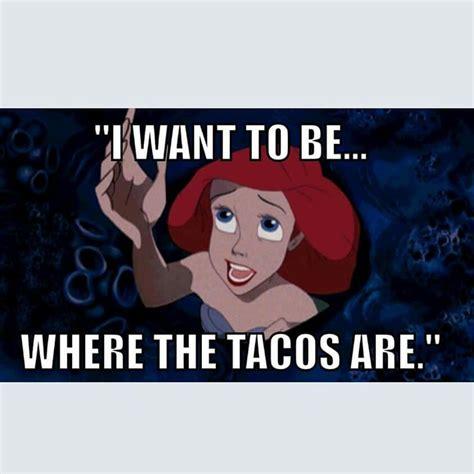 tacos     laugh