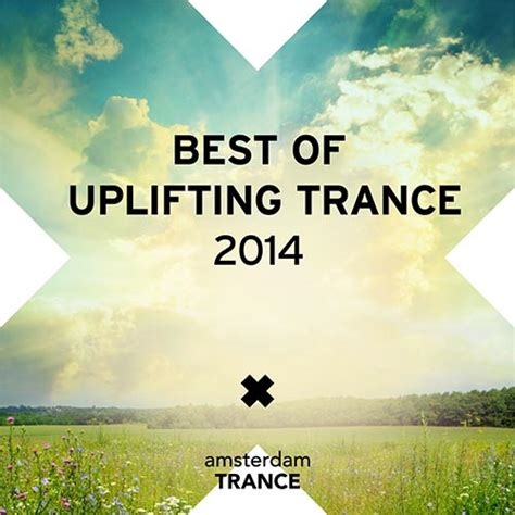 best of trance 2014 t 233 l 233 charger best of trance 2014 am027 web 2014 justify en