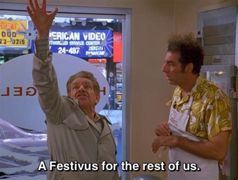 Festivus For The Rest Of Us by Forget Me Not Smile Festivus For The Rest Of Us