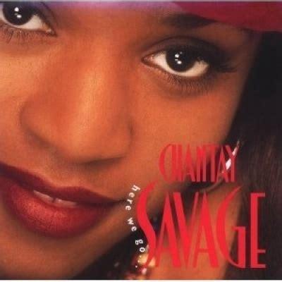chantay savage songs reviews credits allmusic