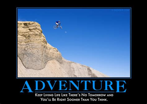 Adventure Meme - here are 20 unethically funny but somewhat honest posters