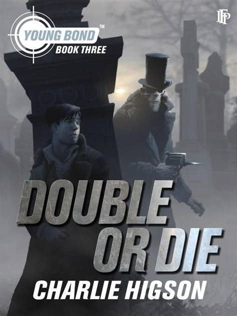 Petualangan Bond Or Die Higson книга or die
