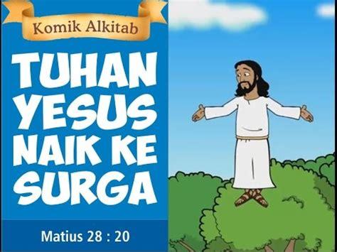 film kartun anak sekolah minggu tuhan yesus naik ke surga slide komik alkitab anak