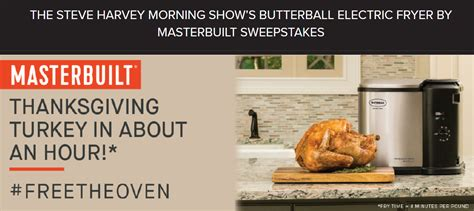 Steve Harvey Show Gift Giveaway - steve harvey morning show butterball electric fryers giveaway