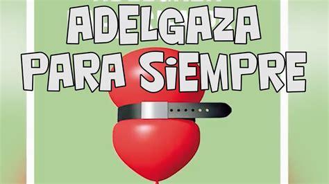 adelgaza para siempre barcelonautes adelgaza para siempre barcelonautes tv