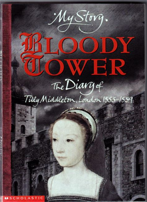my bloody book t t book reviews bloody tower the diary of tilly