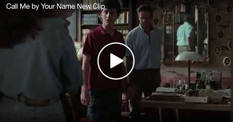 movie trailers call me by your name by armie hammer new clip released for quot call me by your name quot