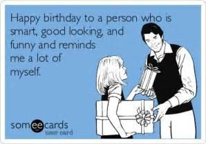 bestcard happybirthday someecardsfunny ecards birthday birthday ecards ecards happy