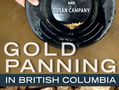 gold panning in british columbia :: heritage house