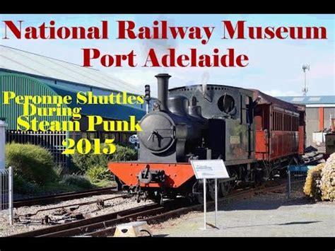 national railway museum port adelaide peronne shuttles