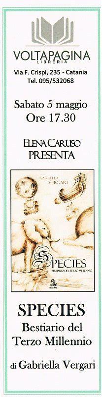 libreria voltapagina catania libri che passione quot species bestiario terzo