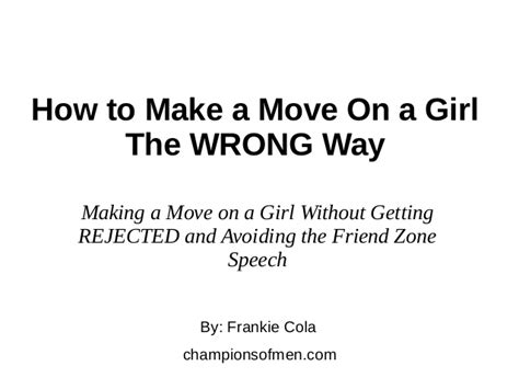 Ten Ways To Prepare For A Move by How To Make A Move On A The Wrong Way