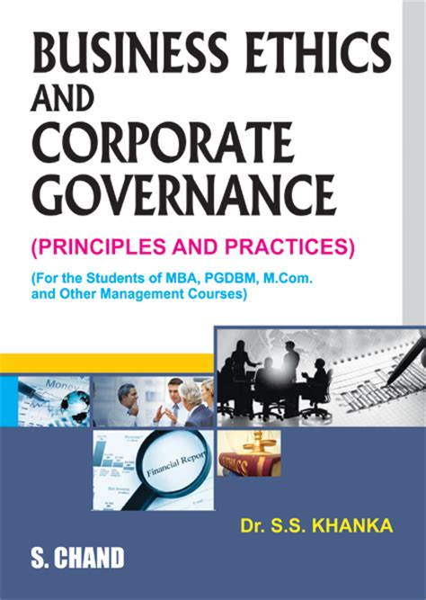 Mba Degree Business Ethics And Corporate Governance by Business Ethics And Corporate By S S Khanka