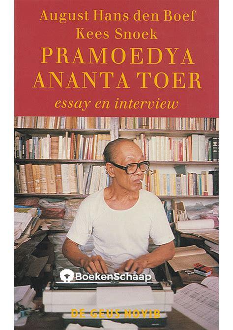 Pramoedya Ananta Toer In De Fuik pramoedya ananta toer essay en august hans den boef