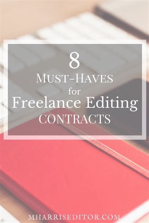 8 must haves for freelance editing contracts editor megan harris