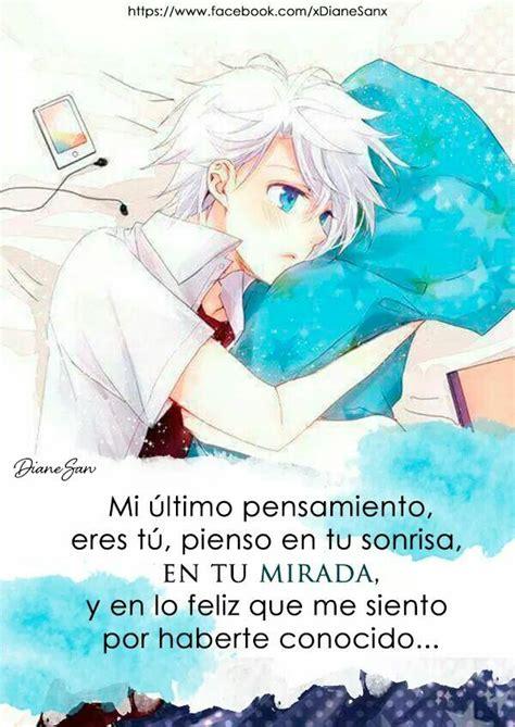 Q Anime Es by Pin De Himahawary Cz En Anime Fraces Frases De