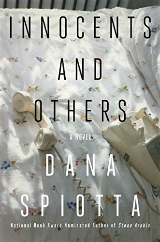 Innocents And Others A Novel innocents and others a novel spiotta shopswell