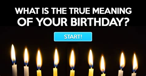 what is the real meaning of what is the true meaning of your birthday