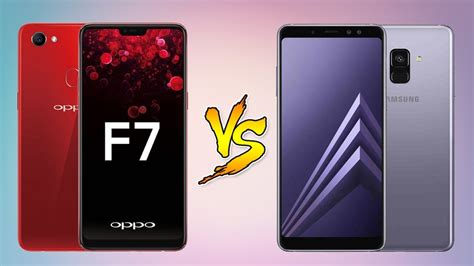 samsung f 7 oppo f7 vs samsung galaxy a8 plus which one to get comparison overview