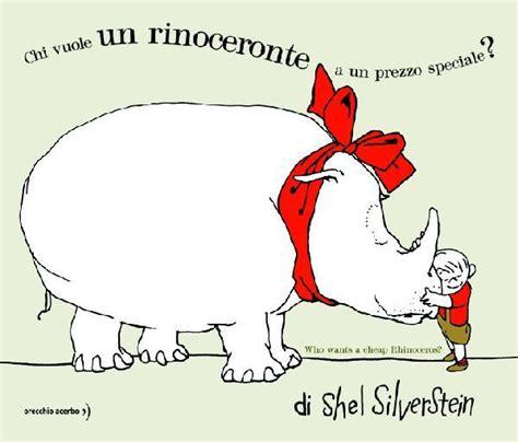 libreria rinoceronte la libreria dei bambini chi vuole un rinoceronte a un