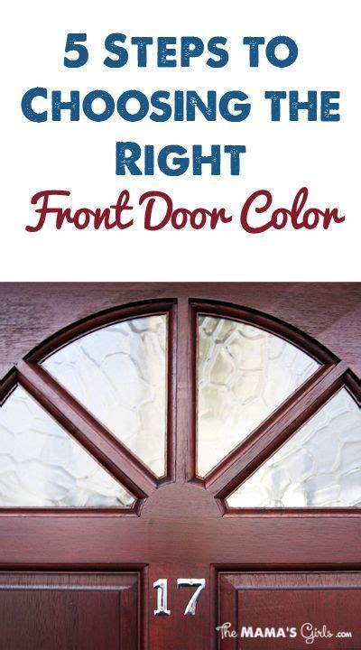 steps  choosing   front door color front