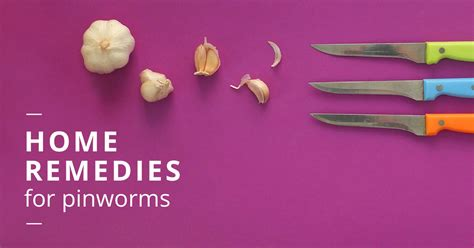 home remedies for pinworms do they work