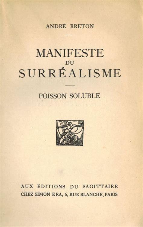 d un fragment du manifeste surr 201 aliste 1924 d andr 233 breton 171 le carnet d ysengrimus