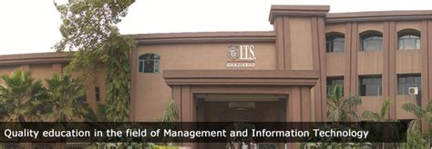 Its Mohan Nagar Mba by Institute Of Technology And Science Ghaziabad Its Ghaziabad