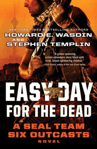seal team six 8498923743 easy day for the dead a seal team six outcasts novel by howard e wasdin stephen templin
