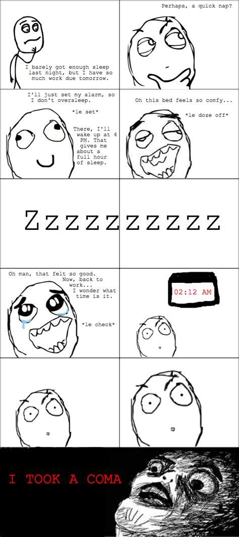who needs sleep rage comic le sleep coma le rage comics